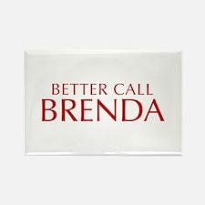 BETTER CALL BRENDA-Opt red2 550 Magnets