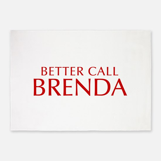 BETTER CALL BRENDA-Opt red2 550 5'x7'Area Rug