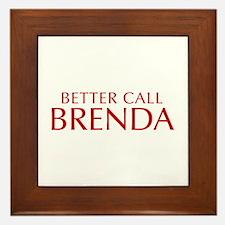 BETTER CALL BRENDA-Opt red2 550 Framed Tile