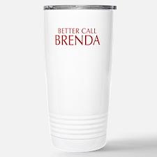 BETTER CALL BRENDA-Opt red2 550 Travel Mug