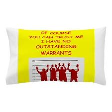 trustworthy Pillow Case