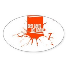 Drop Beats, Not Bombs Oval Decal