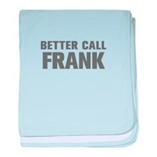 BETTER CALL FRANK-Akz gray 500 baby blanket
