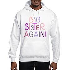 Big Sister Again Hoodie