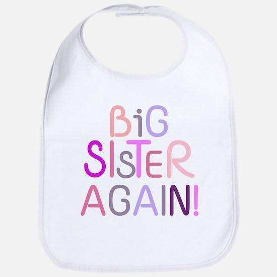 Big Sister Again Bib