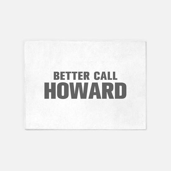 BETTER CALL HOWARD-Akz gray 500 5'x7'Area Rug