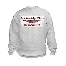 Daddy Flies Stealths Sweatshirt
