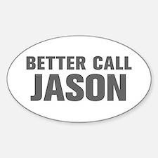BETTER CALL JASON-Akz gray 500 Decal