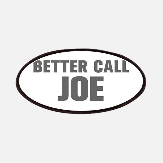 BETTER CALL JOE-Akz gray 500 Patch