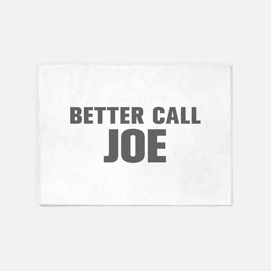 BETTER CALL JOE-Akz gray 500 5'x7'Area Rug