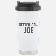 BETTER CALL JOE-Akz gray 500 Travel Mug
