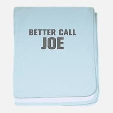 BETTER CALL JOE-Akz gray 500 baby blanket