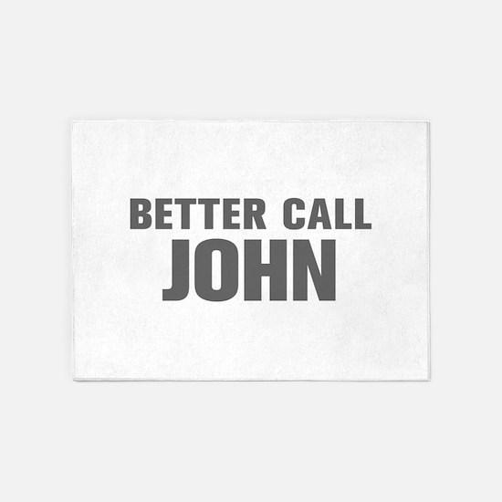 BETTER CALL JOHN-Akz gray 500 5'x7'Area Rug
