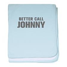 BETTER CALL JOHNNY-Akz gray 500 baby blanket