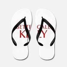 BETTER CALL KELLY-Opt red2 550 Flip Flops
