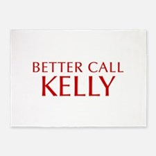 BETTER CALL KELLY-Opt red2 550 5'x7'Area Rug