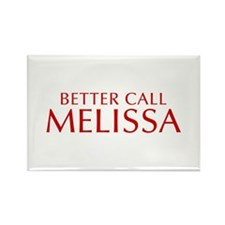 BETTER CALL MELISSA-Opt red2 550 Magnets