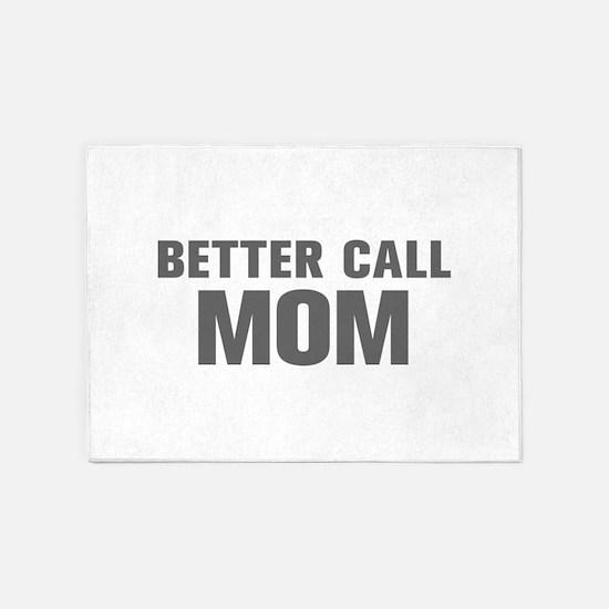 BETTER CALL Mom-Akz gray 500 5'x7'Area Rug