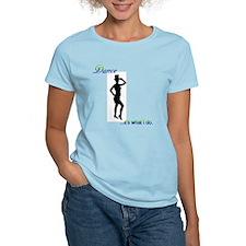 TapDance-ItsWhatIDo T-Shirt