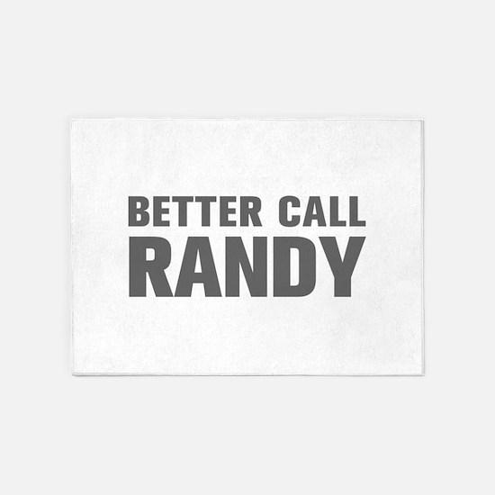 BETTER CALL RANDY-Akz gray 500 5'x7'Area Rug