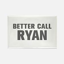 BETTER CALL RYAN-Akz gray 500 Magnets