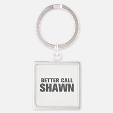 BETTER CALL SHAWN-Akz gray 500 Keychains