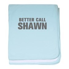 BETTER CALL SHAWN-Akz gray 500 baby blanket