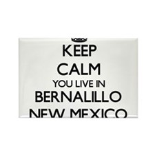 Keep calm you live in Bernalillo New Mexic Magnets