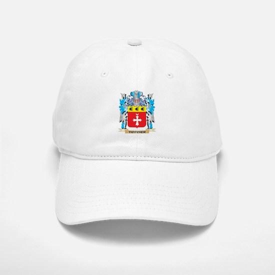Thatcher Coat of Arms - Family Crest Baseball Baseball Cap