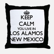 Keep calm you live in Los Alamos New Throw Pillow