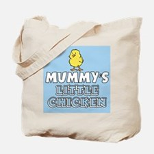 Mummys Little Chicken Tote Bag