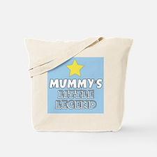 Mummys Little Legend Tote Bag