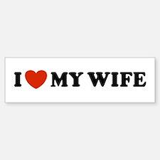 I Love My Wife Bumper Car Car Sticker