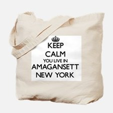 Keep calm you live in Amagansett New York Tote Bag