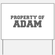 PROPERTY OF ADAM-Fre gray 600 Yard Sign