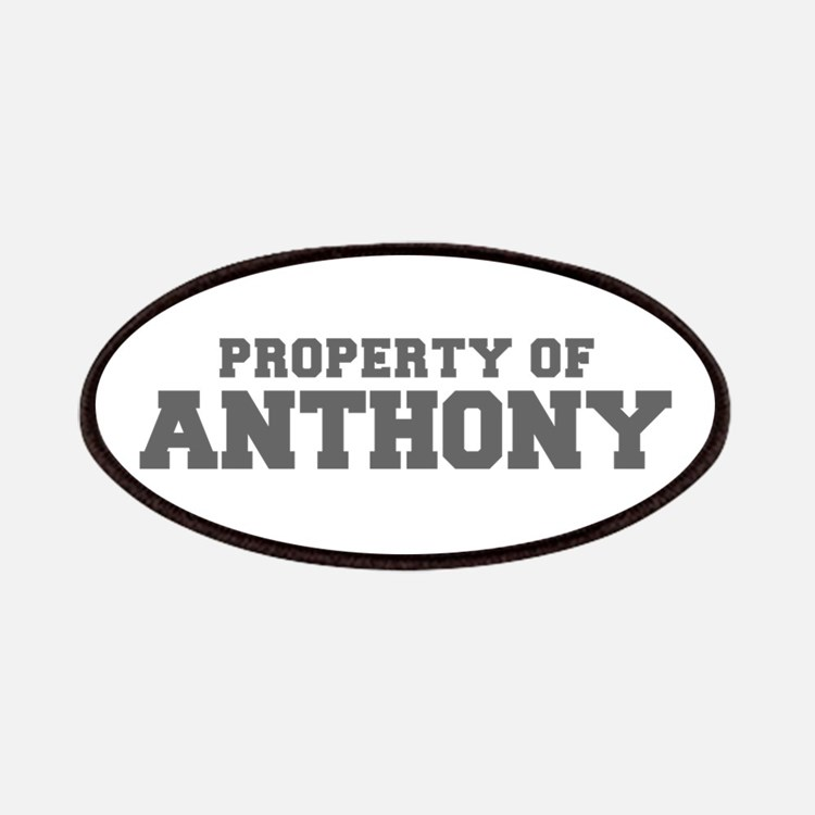 PROPERTY OF ANTHONY-Fre gray 600 Patch