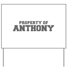 PROPERTY OF ANTHONY-Fre gray 600 Yard Sign