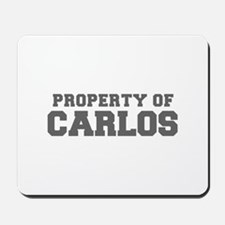 PROPERTY OF CARLOS-Fre gray 600 Mousepad