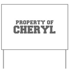 PROPERTY OF CHERYL-Fre gray 600 Yard Sign