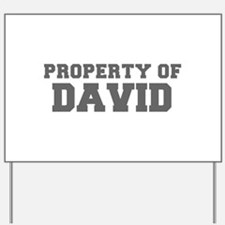 PROPERTY OF DAVID-Fre gray 600 Yard Sign