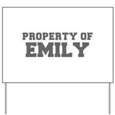 PROPERTY OF EMILY-Fre gray 600 Yard Sign
