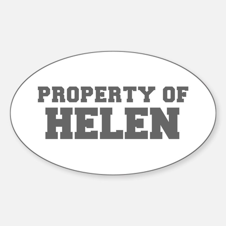 PROPERTY OF HELEN-Fre gray 600 Decal