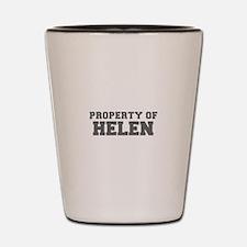 PROPERTY OF HELEN-Fre gray 600 Shot Glass