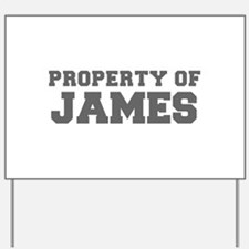 PROPERTY OF JAMES-Fre gray 600 Yard Sign