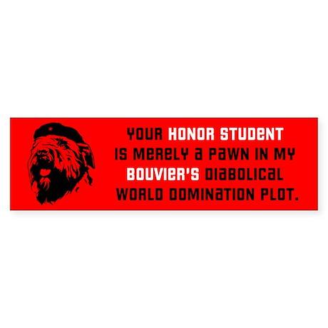 Bouvier World Domination! Bumper Sticker