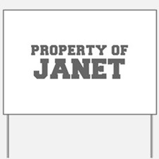 PROPERTY OF JANET-Fre gray 600 Yard Sign