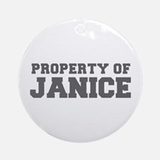 PROPERTY OF JANICE-Fre gray 600 Ornament (Round)