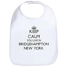 Keep calm you live in Bridgehampton New York Bib