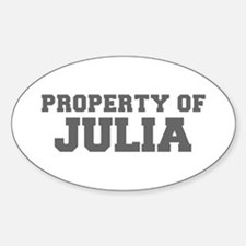 PROPERTY OF JULIA-Fre gray 600 Decal