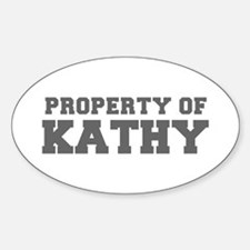PROPERTY OF KATHY-Fre gray 600 Decal